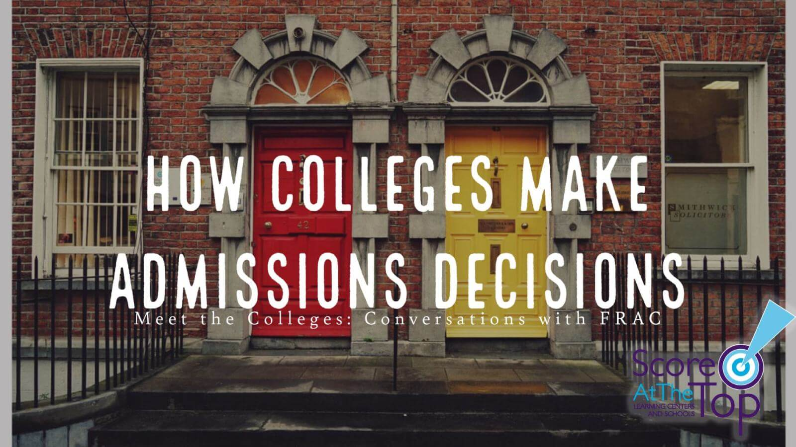 How colleges make admission decisions